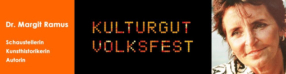 Dr. Margit Ramus – Schaustellerin, Kunsthistorikerin, Autorin - Kulturgut Volksfest – gestern und heute